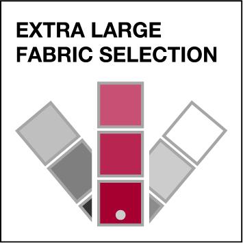 Many fabrics to choose from